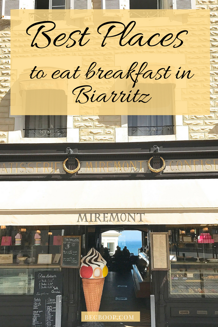 Best breakfast in Biarritz Pinterest